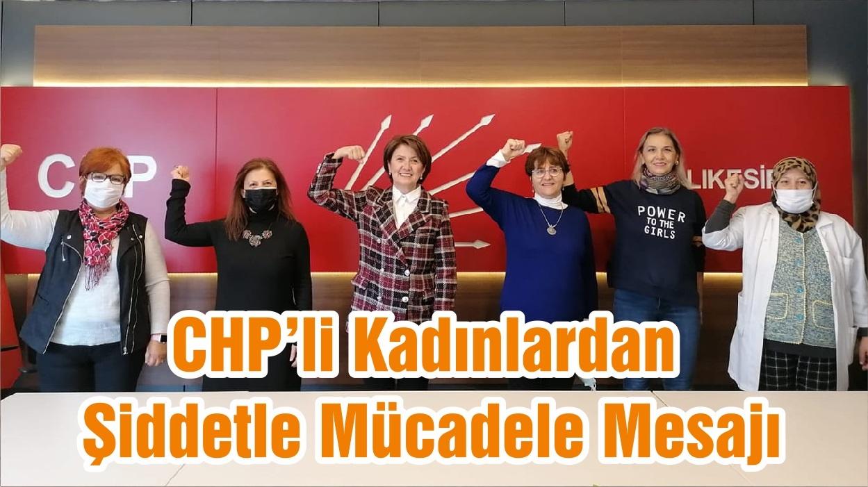 CHP'li Kadınlardan Şiddetle Mücadele Mesajı