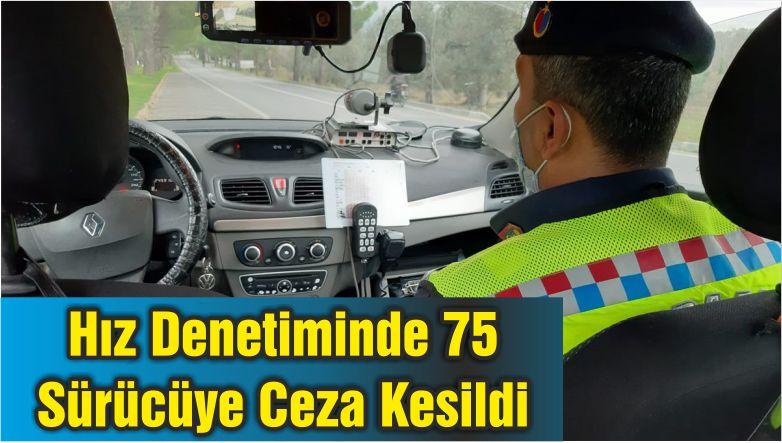 Hız Denetiminde 75 Sürücüye Ceza Kesildi