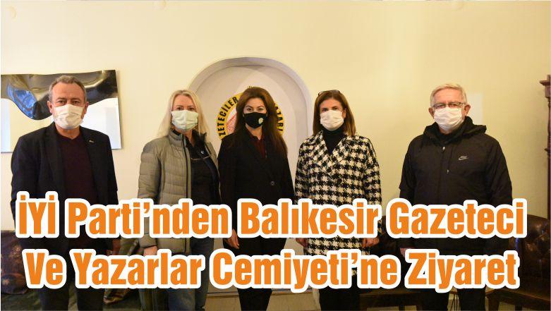 İYİ Parti'nden Balıkesir Gazeteci Ve Yazarlar Cemiyeti'ne Ziyaret