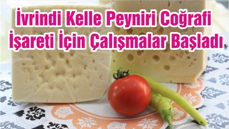 İvrindi Kelle Peyniri Coğrafi İşareti İçin Çalışmalar Başladı