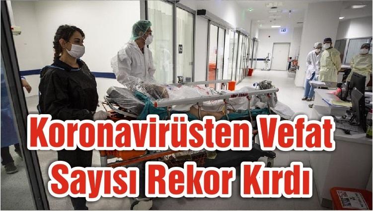 Koronavirüsten Vefat Sayısı Rekor Kırdı