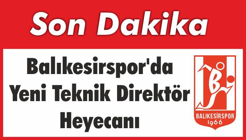 Balıkesirspor'da Yeni Teknik Direktör Heyecanı