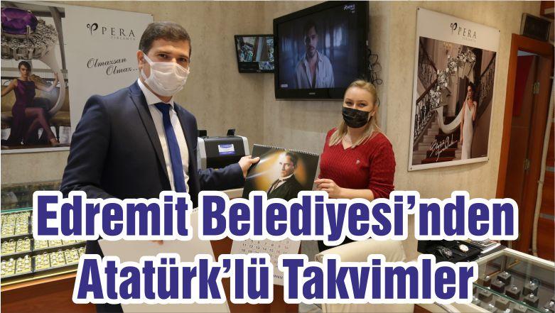 Edremit Belediyesi'nden Atatürk'lü Takvimler