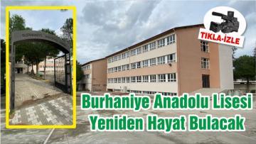 Burhaniye Anadolu Lisesi Yeniden Hayat Bulacak