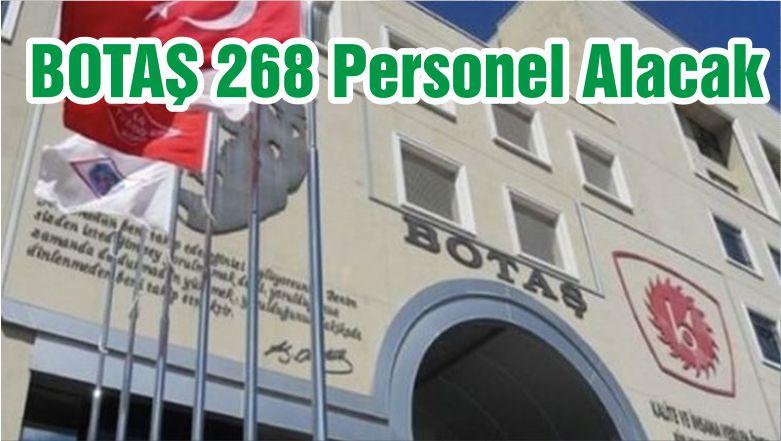 BOTAŞ 268 Personel Alacak