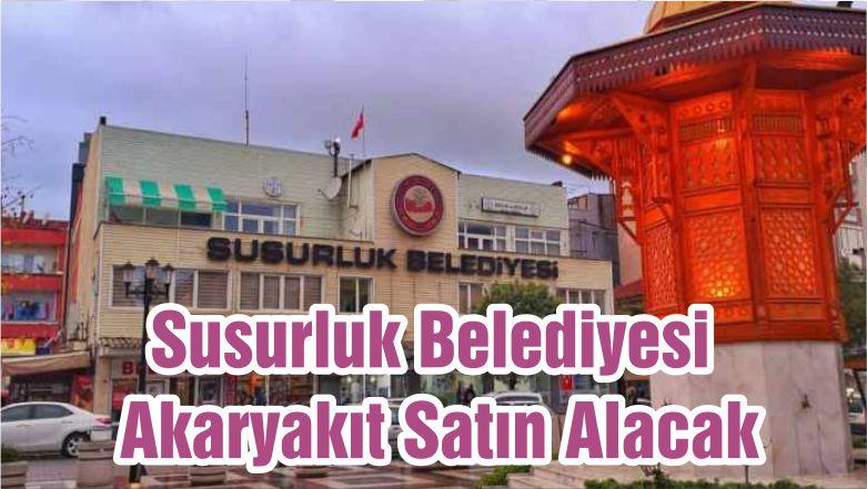 Susurluk Belediyesi Akaryakıt Satın Alacak