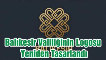 Balıkesir Valiliğinin Logosu Yeniden Tasarlandı