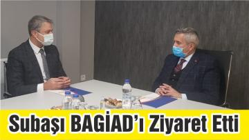 Milletvekili Subaşı BAGİAD'ı Ziyaret Etti