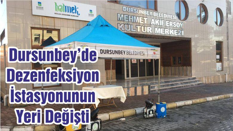 Dursunbey'de Dezenfeksiyon İstasyonunun Yeri Değişti