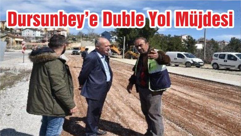 Dursunbey'e Duble Yol Müjdesi