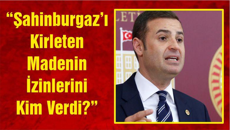 """CHP Genel Başkan Yardımcısı Akın: """"Şahinburgaz'ı Kirleten Madenin İzinlerini Kim Verdi?"""""""