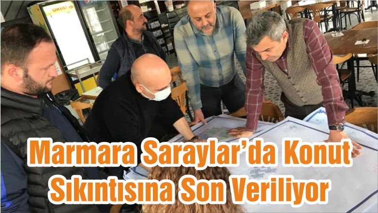 Marmara Saraylar'da Konut Sıkıntısına Son Veriliyor