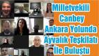 Milletvekili Canbey Ankara Yolunda Ayvalık Teşkilatı İle Buluştu
