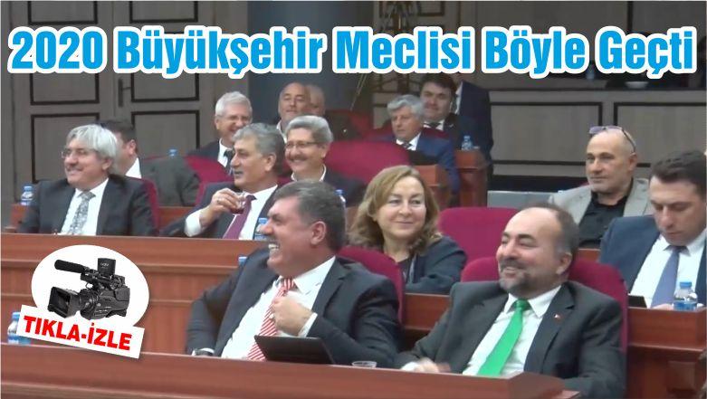 2020 Büyükşehir Meclisi Böyle Geçti