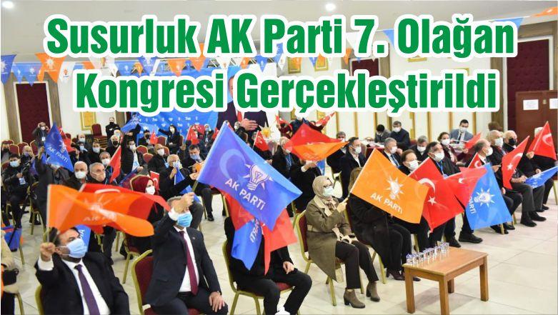 Susurluk AK Parti 7. Olağan Kongresi Gerçekleştirildi