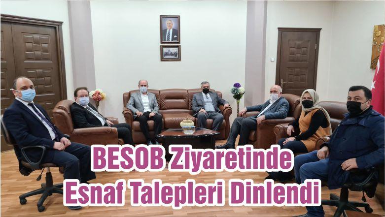 BESOB Ziyaretinde Esnaf Talepleri Dinlendi
