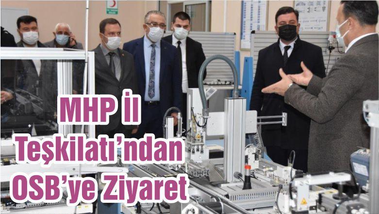 MHP İl Teşkilatı'ndan OSB'ye Ziyaret