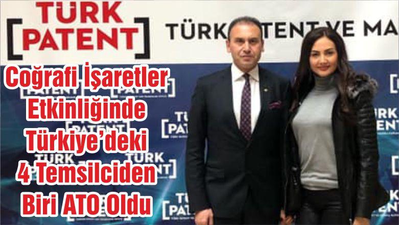 Coğrafi İşaretler Etkinliğinde Türkiye'deki 4 Temsilciden Biri ATO Oldu