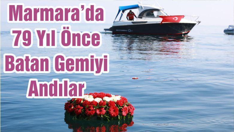 Marmara'da 79 Yıl Önce Batan Gemiyi Andılar