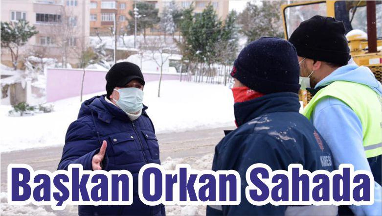 Başkan Orkan Sahada