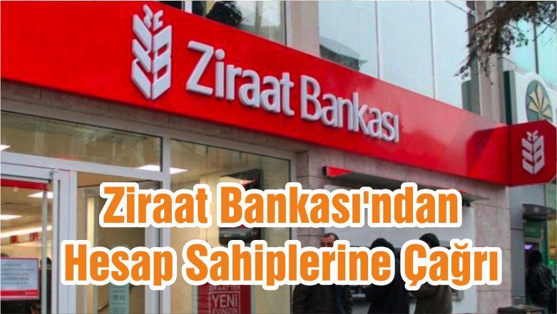 Ziraat Bankası'ndan Hesap Sahiplerine Çağrı