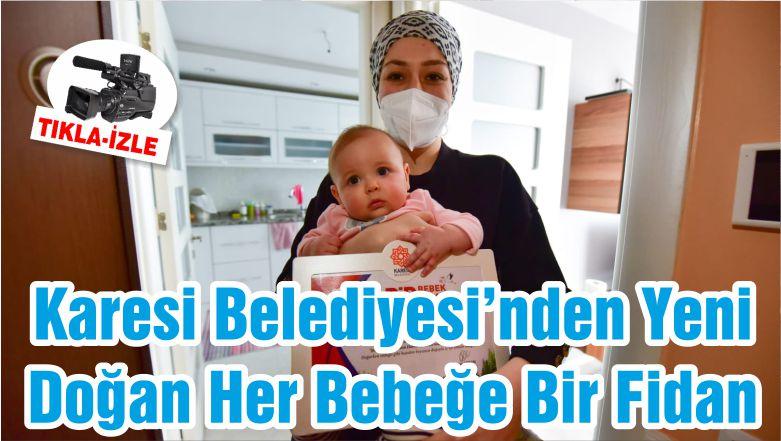 Karesi Belediyesi'nden Yeni Doğan Her Bebeğe Bir Fidan