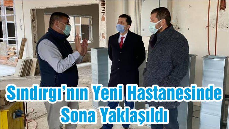 Sındırgı'nın Yeni Hastanesinde Sona Yaklaşıldı