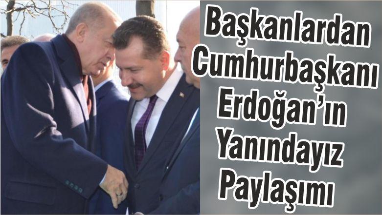 Başkanlardan Cumhurbaşkanı Erdoğan'ın Yanındayız Paylaşımı