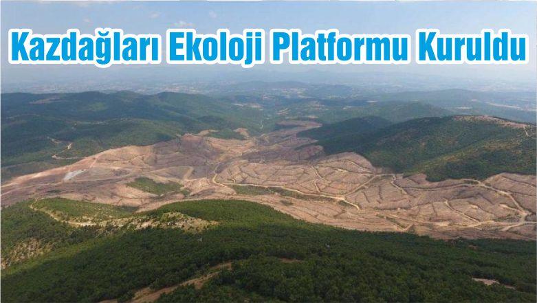 Kazdağları Ekoloji Platformu Kuruldu