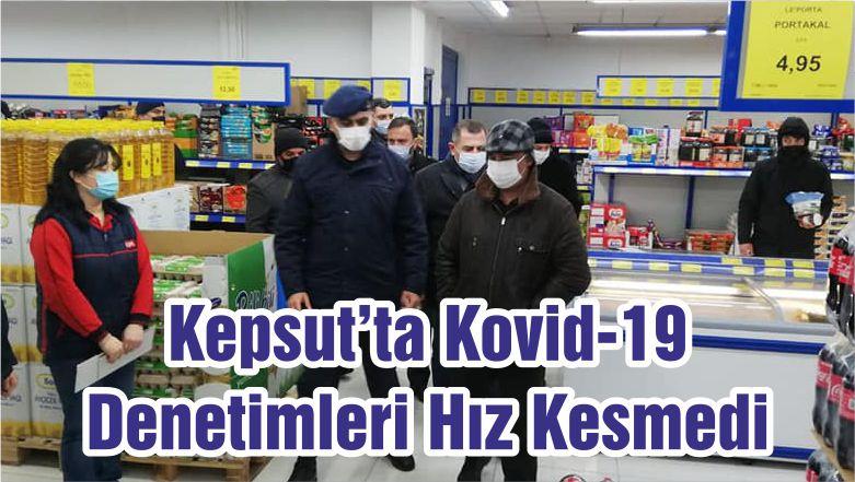 Kepsut'ta Kovid-19 Denetimleri Hız Kesmedi