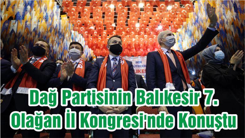 Dağ Partisinin Balıkesir 7. Olağan İl Kongresi'nde Konuştu