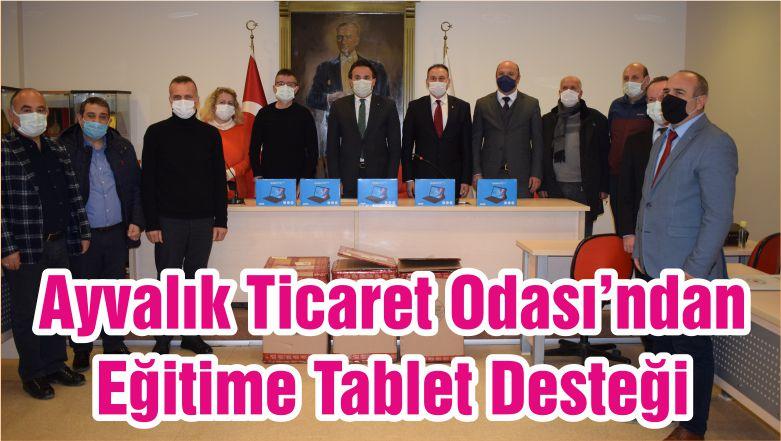 Ayvalık Ticaret Odası'ndan Eğitime Tablet Desteği
