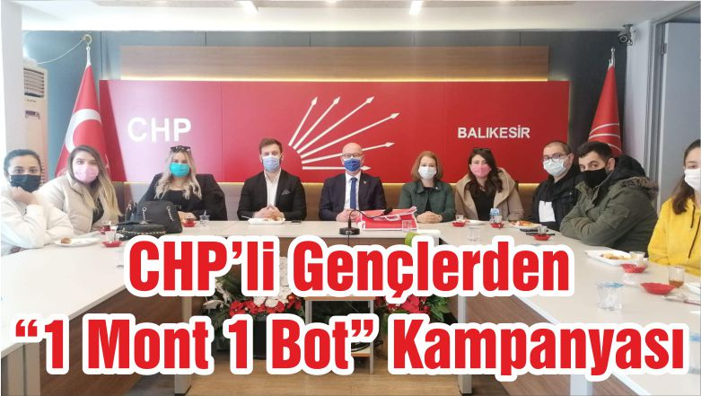"CHP'li Gençlerden ""1 Mont 1 Bot"" Kampanyası"