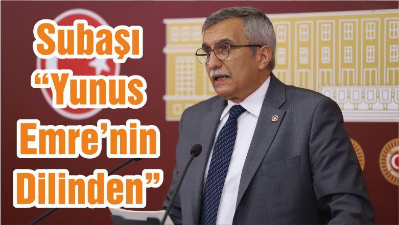 """Subaşı """"Yunus Emre'nin Dilinden"""""""