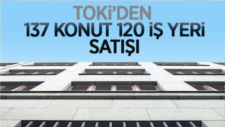 TOKİ'den Vadeli Olarak 137 Konut 120 İş Yeri Satışı