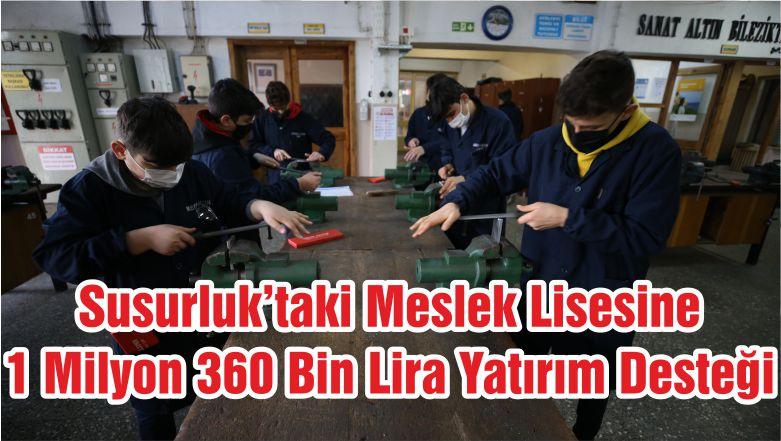 Susurluk'taki Meslek Lisesine 1 Milyon 360 Bin Lira Yatırım Desteği