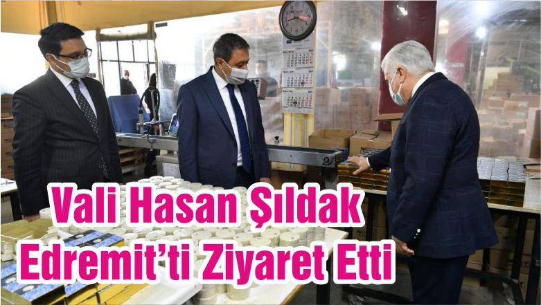 Vali Hasan Şıldak Edremit'ti Ziyaret Etti