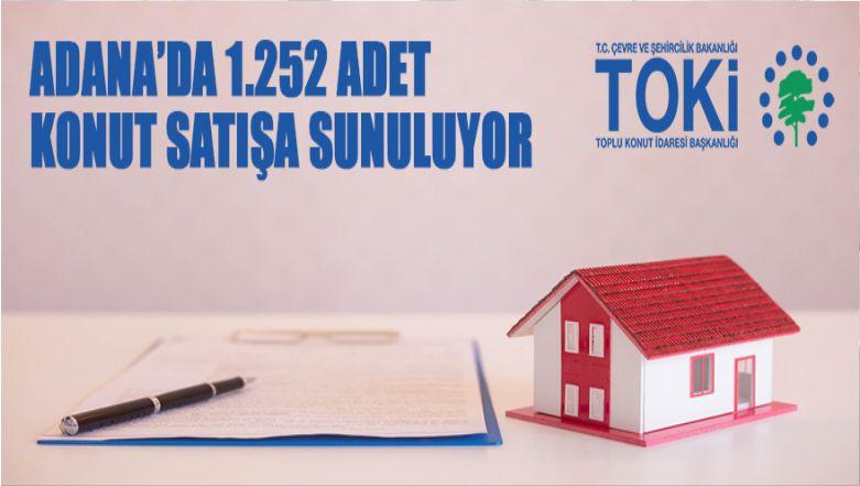 Adana'da 1252 Adet Konut Satışa Sunuluyor