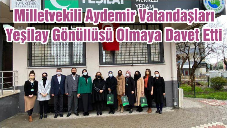 Milletvekili Aydemir Vatandaşları Yeşilay Gönüllüsü Olmaya Davet Etti