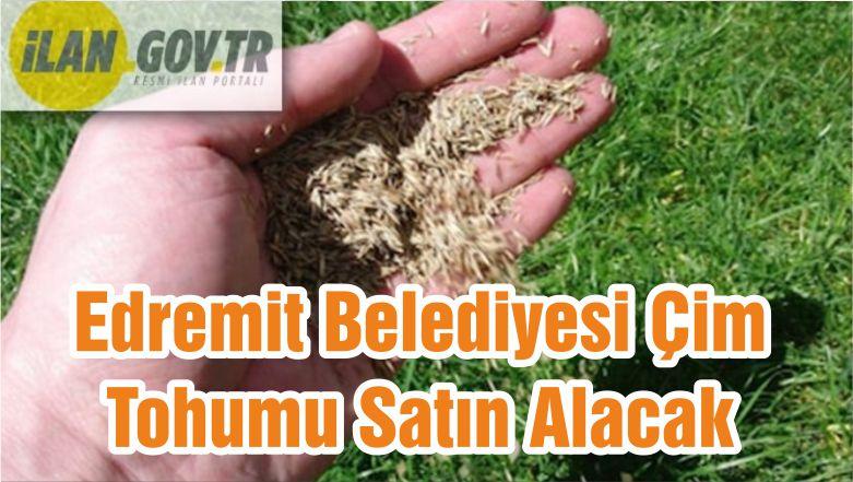 Edremit Belediyesi Çim Tohumu Satın Alacak