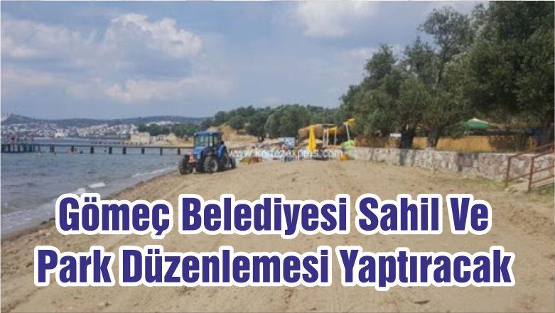 Gömeç Belediyesi Sahil Ve Park Düzenlemesi Yaptıracak