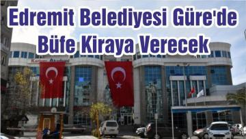 Edremit Belediyesi Güre'de Büfe Kiraya Verecek
