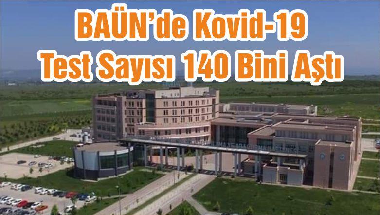BAÜN'de Kovid-19 Test Sayısı 140 Bini Aştı