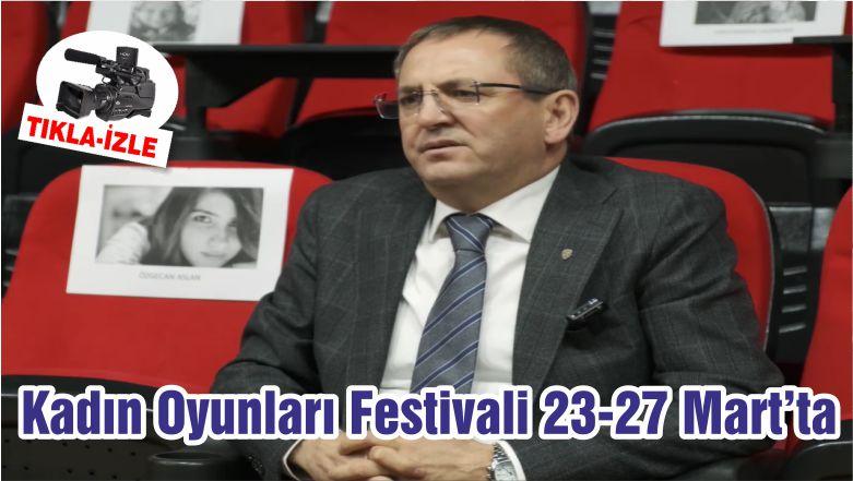 Kadın Oyunları Festivali 23-27 Mart'ta