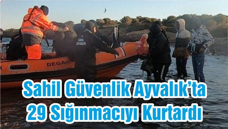 Sahil Güvenlik Ayvalık'ta 29 Sığınmacıyı Kurtardı