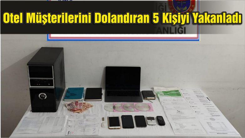 Jandarma Otel Müşterilerini Dolandıran 5 Kişiyi Yakaladı