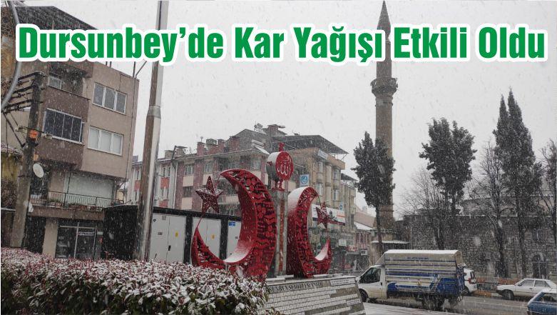 Dursunbey'de Yine Kar Yağışı Etkili Oldu