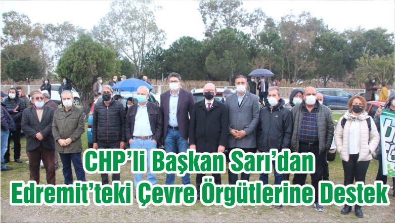CHP'li Başkan Sarı'dan Edremit'teki Çevre Örgütlerine Destek