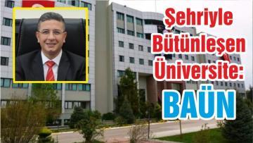 Şehriyle Bütünleşen Üniversite: BAÜN