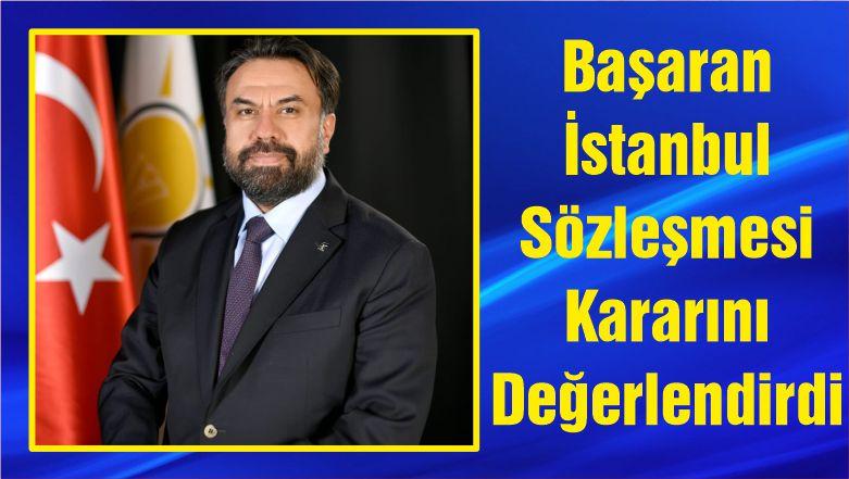 Başkan Başaran İstanbul Sözleşmesi Kararını Değerlendirdi